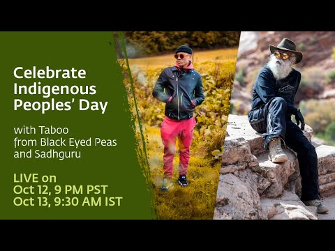 Taboo from the Black Eyed Peas in conversation with Sadhguru in celebration of Indigenous People's Day