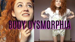Body Dysmorphia - My Story
