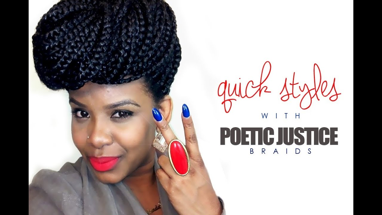 NATURAL HAIR | Quick Styles with Poetic Justice Braids ...
