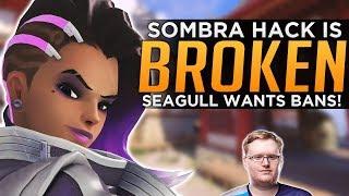 Overwatch: Sombra is BROKEN! - Seagull Wants Hero BANS!