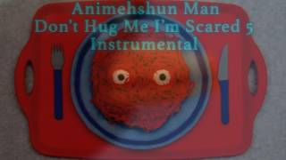 Don't hug me I'm scared 5 instrumental fan made [remake almost official] [use it for free]