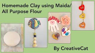 Homemade Clay using Maida(without glue)/All Purpose Flour/Salt Dough