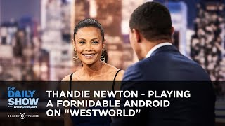 """Thandie Newton - Playing a Formidable Android on """"Westworld"""" 