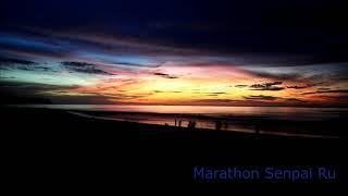 Marathon - Senpai Ru