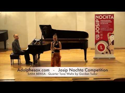 Josip Nochta Competition SARA BERISA Quarter Tone Waltz by Gordan Tudor