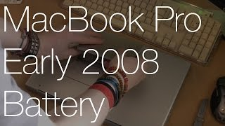 MacBook Pro Early 2008 Battery Replacement | IMNC
