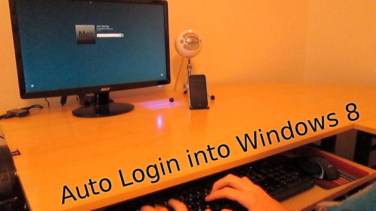 How To Auto Login In Windows 8  U0026 8 1