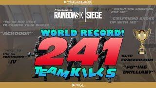 Greatest Team Killer Ever on Rainbow Six Siege -  World Record 241 Team Kills