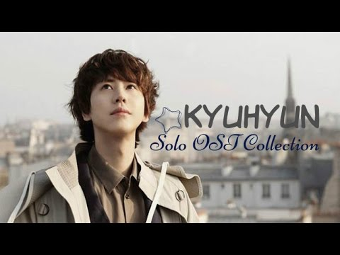 KYUHYUN (조규현) - SOLO OST COLLECTION