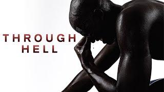 THROUGH HELL - Motivational Video
