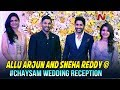 Allu Arjun, Sneha Reddy at Chai Sam wedding reception