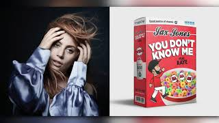 WHY DID YOU KNOW ME - Lady Gaga x Jax Jones [Mashup]