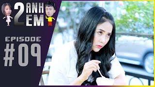 Series Hài | HAI ANH EM - Tập 09 : Ginô Tống tự tay làm chocolate tặng Lục Anh | By PHIM CẤP 3