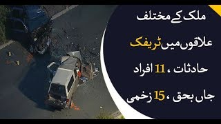 11 killed, 15 injured in traffic accidents across country