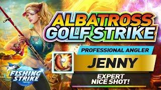 PROFESSIONAL ANGLER JENNY EXPERT NICE SHOT ALBATROSS GOLF STRIKE!【釣魚大亨 Fishing Strike】