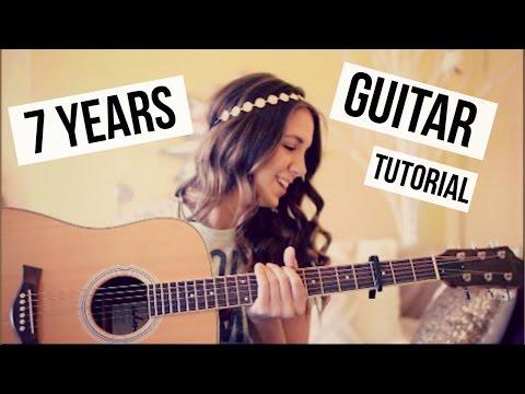 7 Years Guitar Tutorial // Lukas Graham // Easy Chords
