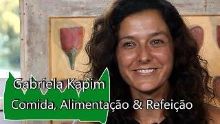 Gabriela Kapim - Refeição: Alimentando mais que só o corpo