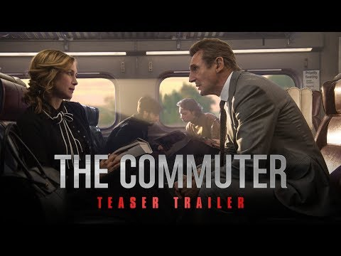 The Commuter (2018 Movie) Official Teaser Trailer - Liam Neeson, Vera Farmiga