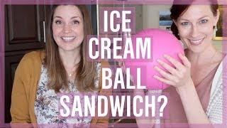 Ice Cream Ball & Ice Cream Sandwich Maker