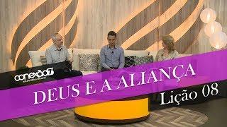 23/11/19 - Lição 08 - Deus e a aliança