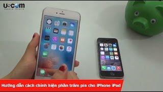 Hướng dẫn cách chỉnh hiện phần trăm pin cho iPhone iPad