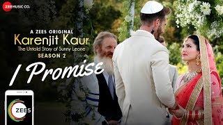 Promise – Karenjit Kaur – The Untold Story of Sunny Leone
