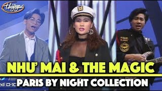 Best of Như Mai & The Magic (Paris By Night Collection)