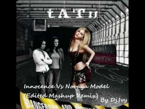 t.A.T.u. ft. Avril Lavigne - Innocence Vs Novaya Model(Edited Mashup Remix 2013) By Dj.Ivy