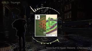 Nitro Fun & Hyper Potions - Checkpoint / VS \ WRLD - Triumph - [Duality Mashup]