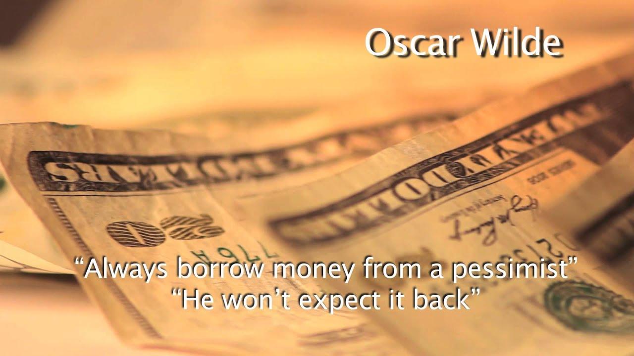 Oscar Wilde Borrow Money Quote