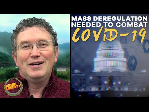Rep. Massie: We Need Mass Deregulation to Combat COVID-19 | Kibbe on Liberty