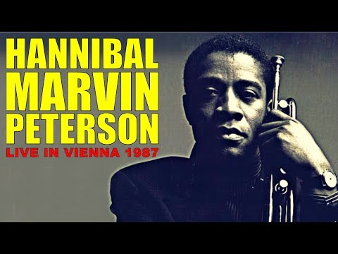 Hannibal Marvin Peterson | Live in Vienna 1987