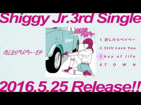 Shiggy Jr.「恋したらベイベー -EP」ティザー