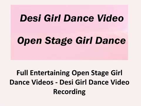 Full Entertaining Open Stage Girl Dance Videos - Desi Girl Dance Video Recording