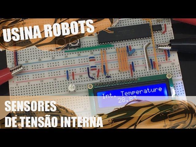 SENSORES DE TENSÃO INTERNA | Usina Robots US-2 #073