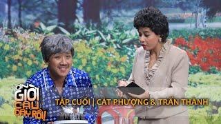 ƠN GIỜI CẬU ĐÂY RỒI 2015   TẬP CUỐI - CÁT PHƯỢNG & TRẤN THÀNH