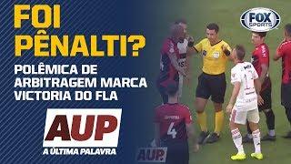 FOI PÊNALTI? Equipe do FOX Sports debate lance polêmico do jogo de Athletico-PR e Flamengo