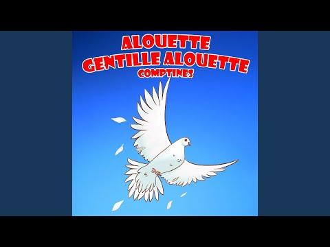 Alouette, Gentille Alouette - Comptines