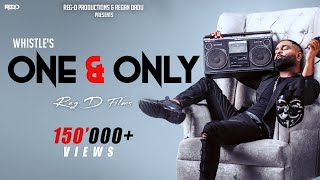 One And Only – Whistle Ft Lovees