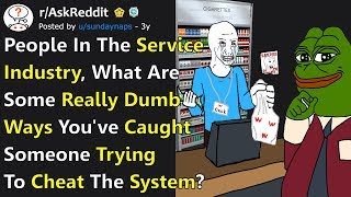 """Dumb Ways People Tried To """"Cheat The System"""" And Got Caught In The Act (r/AskReddit)"""