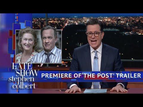 Colbert Premieres Exclusive Trailer Of 'The Post' Starring Meryl Streep And Tom Hanks