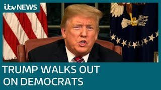 Donald Trump walks out of meeting with Democrats on government shutdown | ITV News