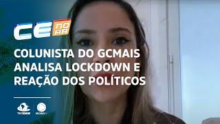 Colunista do GCMais analisa lockdown e reação dos políticos
