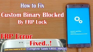 Custom Binary (RECOVERY) Blocked by FRP lock fix Any Android Hindi