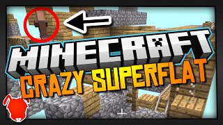 MINECRAFT SUPERFLAT like you've NEVER SEEN!