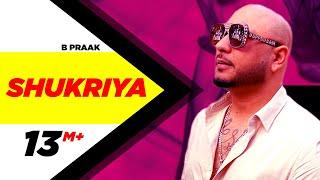 Shukriya – B Praak – Sufna Video HD