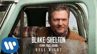 """Blake Shelton - """"Hell Right"""" (Official Audio Video)"""