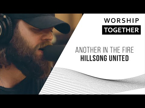 Another In The Fire // Hillsong UNITED // New Song Cafe