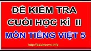 Cách ra đề Kiểm tra Cuối  Học kì II Môn Tiếng Việt Lớp 5 theo thông tư 22