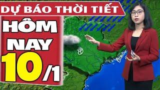 Dự báo thời tiết hôm nay mới nhất ngày 10/1/2021 | Dự báo thời tiết 3 ngày tới